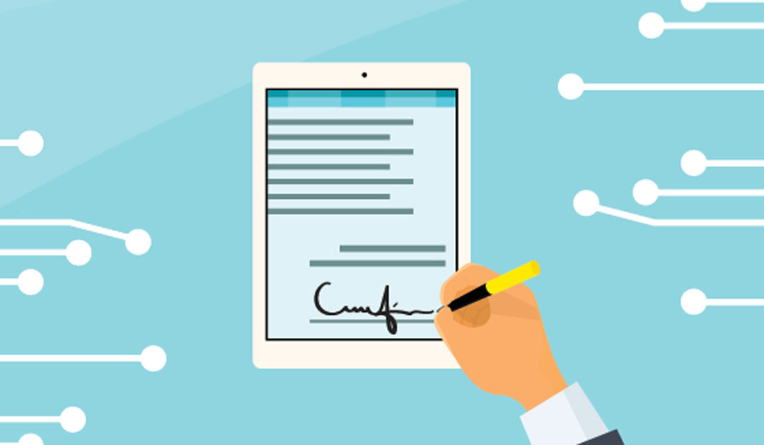 If You're Not Using Electronic Signatures, You're Doing It Wrong!